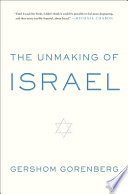 The Unmaking of Israel Book PDF