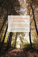 Critical Pedagogy for Healing