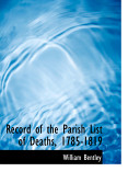 Record Of The Parish List Of Deaths 1785 1819