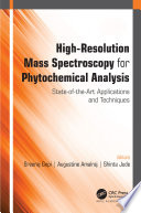 High Resolution Mass Spectroscopy for Phytochemical Analysis