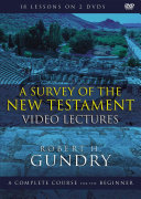 A Survey of the New Testament Video Lectures