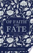 Of Faith and Fate