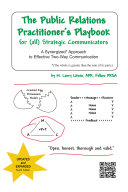 The Public Relations Practitioner's Playbook for (all) Strategic Communicators