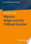 Migration Religion And Early Childhood Education