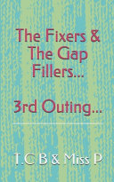The Fixers and the Gap Fillers