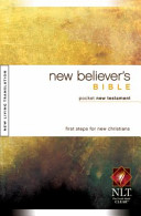 New Believer S Bible Pocket New Testament Nlt