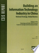 Building An Information Technology Industry In China National Strategy Global Markets