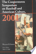 The Cooperstown Symposium on Baseball and American Culture, 2001