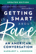 Getting Smart about Race