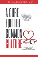 A Cure for the Common Culture