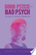 Good Psych   Bad Psych Book