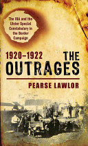 The Outrages, 1920-1922