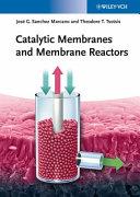 Catalytic Membranes And Membrane Reactors