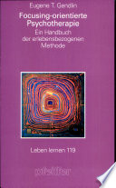 Focusing-orientierte Psychotherapie