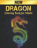 Dragon New Coloring Book for Adults