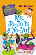 My Weirder est School  7  Ms  Jo Jo Is a Yo Yo