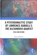 A Psychoanalytic Study of Lawrence Durrell's The Alexandria Quartet Pdf/ePub eBook