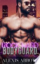 Rock Hard Bodyguard