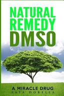 Natural Remedy Dmso