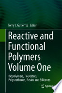 Reactive and Functional Polymers Volume One