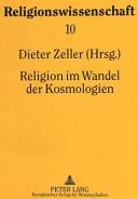 Religion im Wandel der Kosmologien
