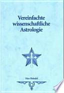 Vereinfachte wissenschaftliche Astrologie