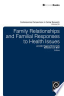 Family Relationships and Familial Responses to Health Issues Book