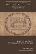 Pdf Literature and Music in the Atlantic World, 1767-1867 Telecharger