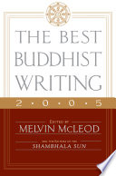 The Best Buddhist Writing 2005