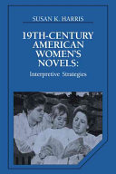 Nineteenth Century American Women s Novels