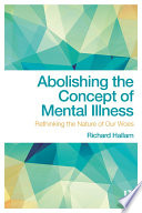 Abolishing the Concept of Mental Illness