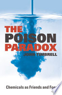 The Poison Paradox   Chemicals as Friends and Foes