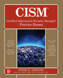 CISM Certified Information Security Manager Practice Exams