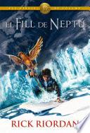 ELS HEROIS DE L'OLIMP 2: El fill de Neptú  : Els herois de l'Olimp