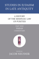 A History of the Mishnaic Law of Purities, Part 9