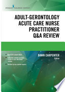 Adult Gerontology Acute Care Nurse Practitioner Q A Review