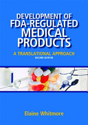 Development Of Fda Regulated Medical Products Second Edition Book PDF