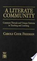 A Literate Community