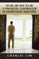 To Be or Not to Be a Financial Controller in Hospitality Industry