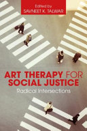 Art therapy for social justice: radical intersections
