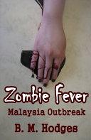 Zombie Fever Malaysia Outbreak Book