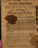 An Exalted Diotrephes Reprehended  Or  The Spirit of Error and Envy in William Rogers Against the Truth and Many of the Antient and Faithful Friends Thereof