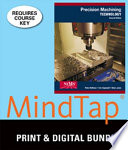Precision Machining Technology + Workbook and Projects Manual + Mindtap Mechanical Engineering, 2 Terms 12 Months Printed Access Card