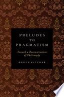 Preludes to Pragmatism