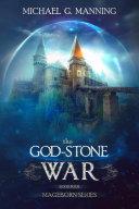 Mageborn  The God Stone War