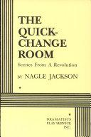 The Quick-change Room