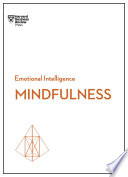 Mindfulness  HBR Emotional Intelligence Series