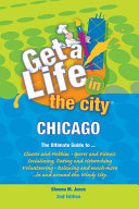 Get a Life  in the City Chicago