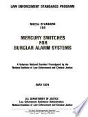 NILECJ Standard for Mercury Switches for Burglar Alarm Systems