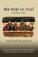 The Trial on Trial: Volume 1